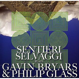 Sentieri Selvaggi - Sentieri Selvaggi Plays Gavin Bryars & Philip Glass [CD] USA import