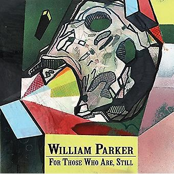 William Parker - For Those Who Are Still [CD] USA import