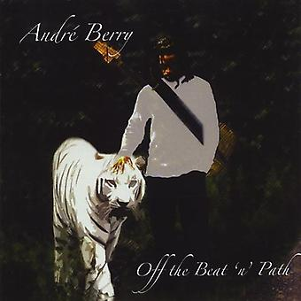 Andre Berry - Off the Beat 'N' Path [CD] USA import