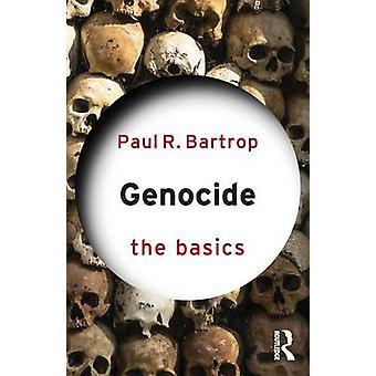 Génocide Les bases par Paul Bartrop