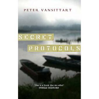 Secret Protocols by Peter Vansittart - 9780720612646 Book