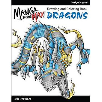 Manga pour les Dragons de Max par Erik DePrince - livre 9781497200791