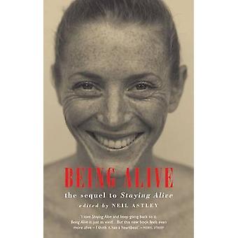 Essere vivi - il Sequel - stare vivo - di Neil Astley - 978185224