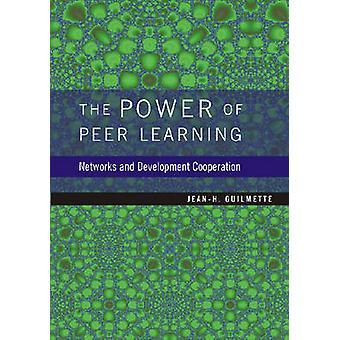 De kracht van Peer Learning - netwerken en ontwikkelingssamenwerking door J