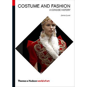 Costume and Fashion - A Concise History (5th Revised edition) by James