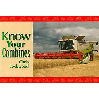 Know Your Combines by Chris Lockwood - 9781906853037 Book