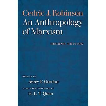 Eine Anthropologie des Marxismus durch eine Anthropologie der Marxismus - 9781469649