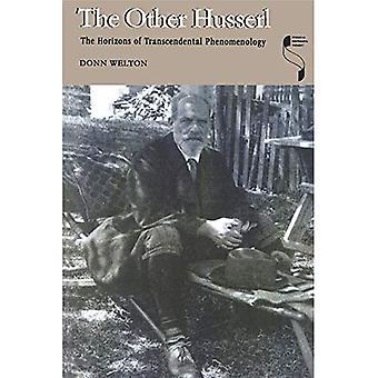 Die andere Husserl: Den Horizont der transzendentalen Phänomenologie