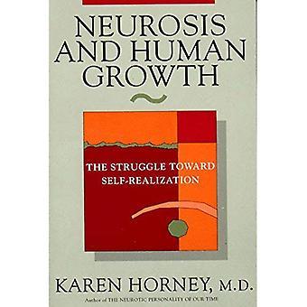 Neurosis og menneskelig vekst: kampen mot selvrealisering