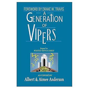 Eine Generation von Viper: Fortsetzung übertünchte Gräber