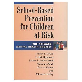Skolbaserad Prevention för barn i riskzonen: projektets primära psykiska