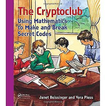 Cryptoclub: Med matematik att göra och bryta hemliga koder