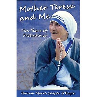 Mère Teresa et moi