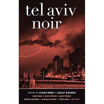 Tel Aviv Noir (Akaasinen Noir)