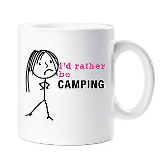 Ladies I'd Rather Be In Camping Mug