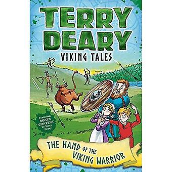 Viking Tales: The Hand of the Viking Warrior (Terry Deary's Historical Tales)