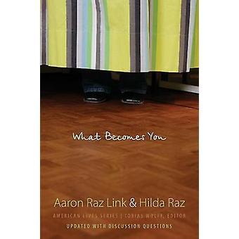 Ce qui vous devient par lien & Aaron Raz