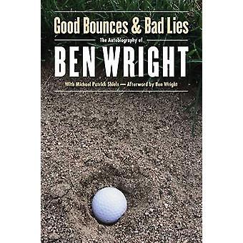 Bien rebondit et le mal se situe par Wright & Ben