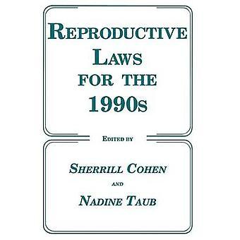 Reproductieve wetten voor de jaren 1990 door Cohen & Sherrill