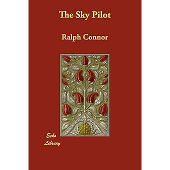 The Sky Pilot by Connor & Ralph