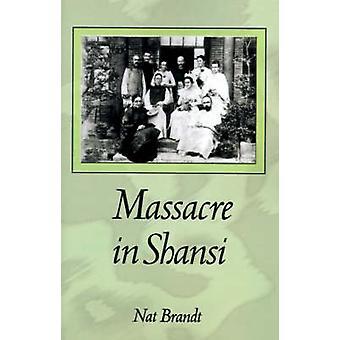 Massaker in Shansi von Brandt & Nat