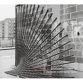 Threadgill, Henry Double-Up Ensemble - Old Locks & Irregular Verbs [CD] USA import