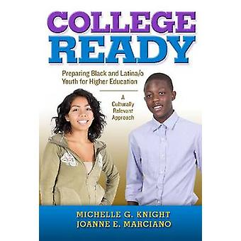 College Ready - Preparing Black and Latina/o Youth for Higher Educatio