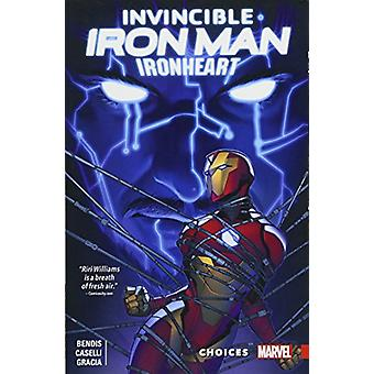 Invincible Iron Man - Ironheart Vol. 2 - Choices by Invincible Iron Ma