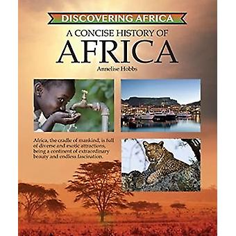 Concise History of Africa by Annelise Hobbs - 9781422237168 Book
