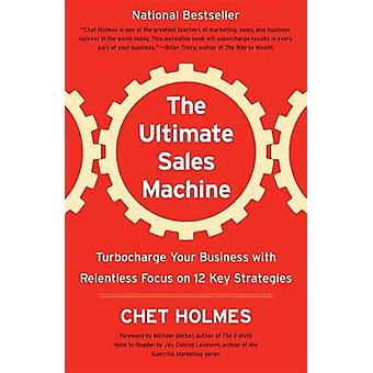 Ultimate Sales Machine - the by Chet Holmes - 9781591842156 Book