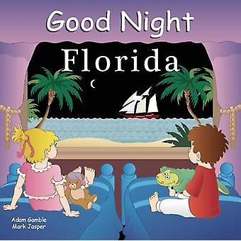 Good Night Florida by Adam Gamble - Red Hansen - 9781602190450 Book