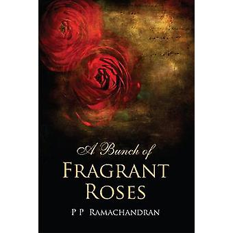 A Bunch of Fragrant Roses by Ramachandran - 9788171889778 Book