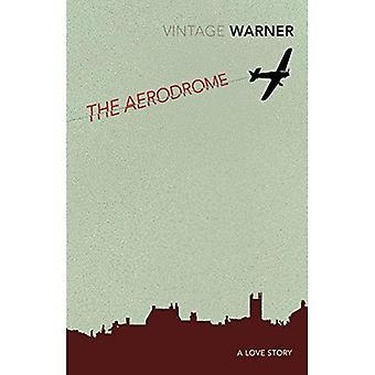 L'aérodrome: Une histoire d'amour (Vintage Classics)