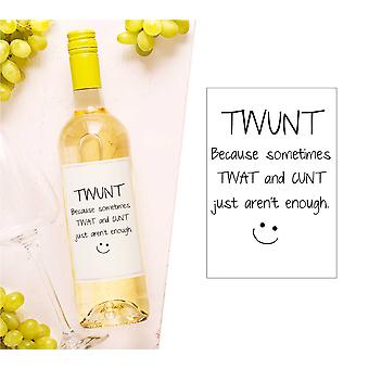Twunt Kiedy Tw * t i C * nt Just Aren't Enough Wine Bottle Label