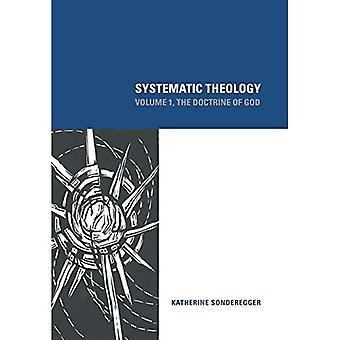 Théologie systématique: v. 1: la Doctrine de Dieu