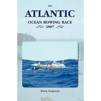 The Atlantic Ocean Rowing Race 2007 von Gardner & Steve