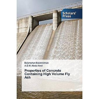 Properties of Concrete Containing High Volume Fly Ash by Balakrishnan Balamohan