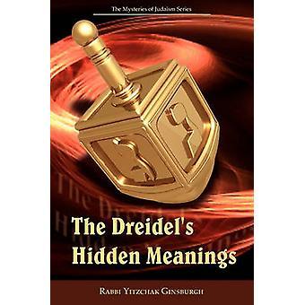 Dreidels Hidden merkitykset Judaism-sarjan salaisuudet Ginsburgh & Yitzchak