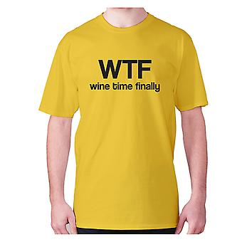 Mens funny drinking t-shirt slogan tee wine hilarious - Wtf wine time finally