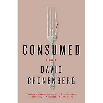 Consumed by David Cronenberg - 9781416596141 Book