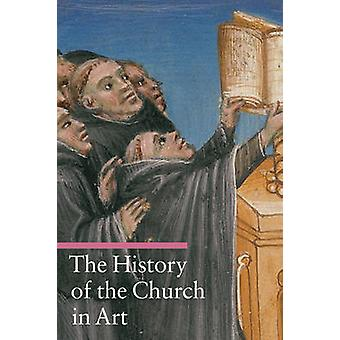 The History of the Church in Art by Giorgi