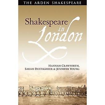 Shakespeare-Lontoo / Hannah Crawforth - Sarah Dustagheer - Jennif