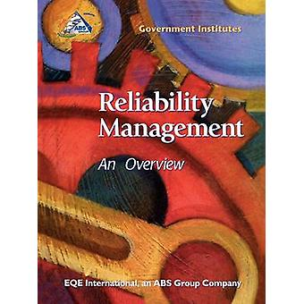 Reliability Management An Overview by EQE Intl & an ABS Group Co.