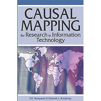 Causal Mapping for Research in Information Technology by Narayanan & V. K.