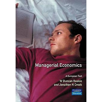 Managerial Economics by Reekie & Duncan