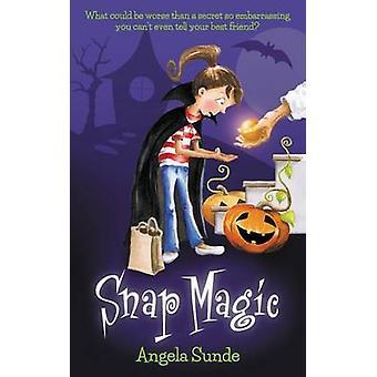 Snap Magic by Sunde & Angela