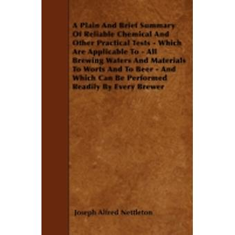Analyst  A Plain and Brief Summary of Reliable Chemical and Other Practical Tests  Which are Applicable to All Brewing Waters and Materials to Worts and to Beer and Which can be Performed Readily by by Nettleton & Joseph Alfred