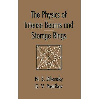 The Physics of Intense Beams and Storage Rings by Diskansky & Nicoloi