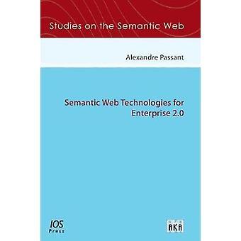 Semantic Web Technologies for Enterprise 2.0 by Passant & Alexandre