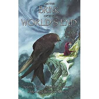 ON THE BRINK OF THE WORLDS END by Stableford & Brian